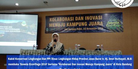 "Sawala Ecovillage 2018  ""Kolaborasi Dan Inovasi Menuju Kampung Juara"""